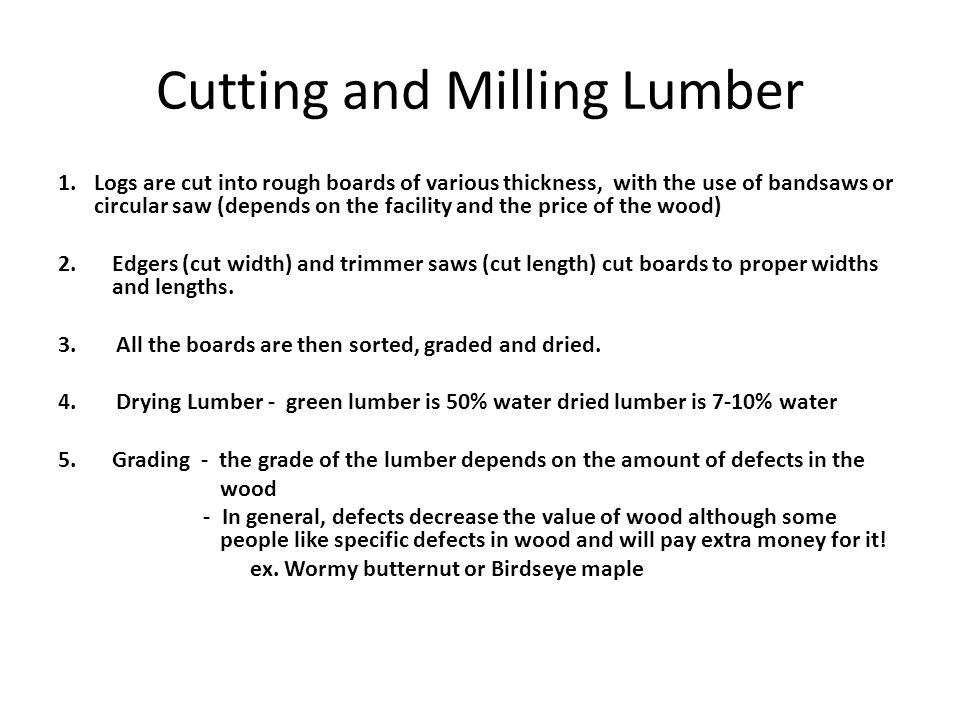 Cutting and Milling Lumber