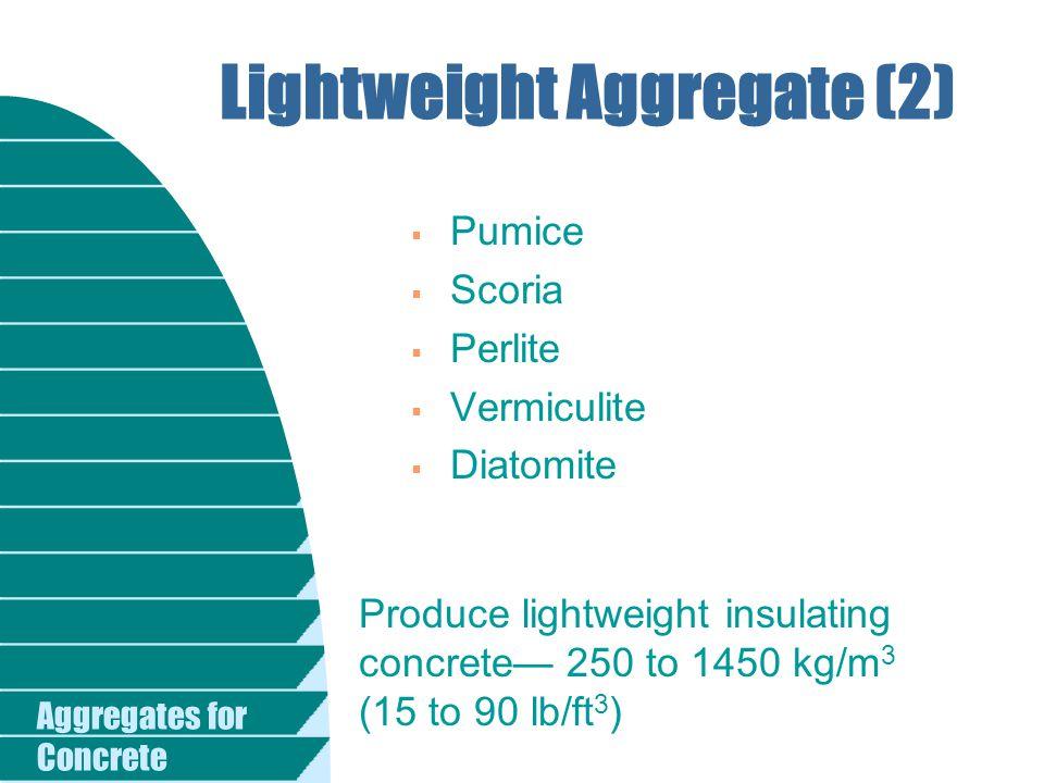 Lightweight Aggregate (2)
