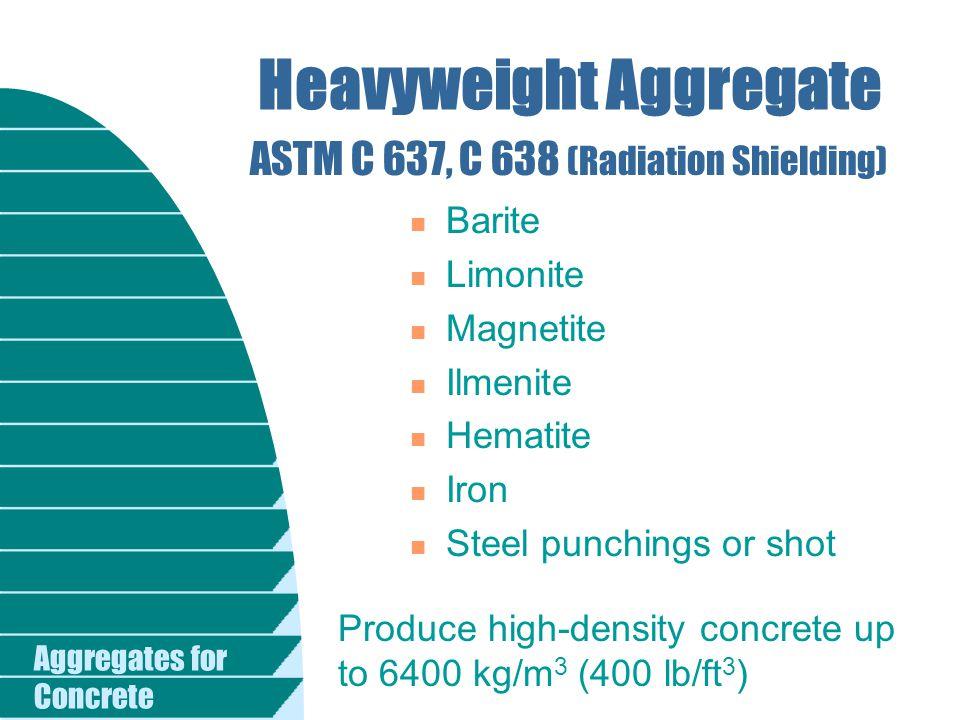 Heavyweight Aggregate