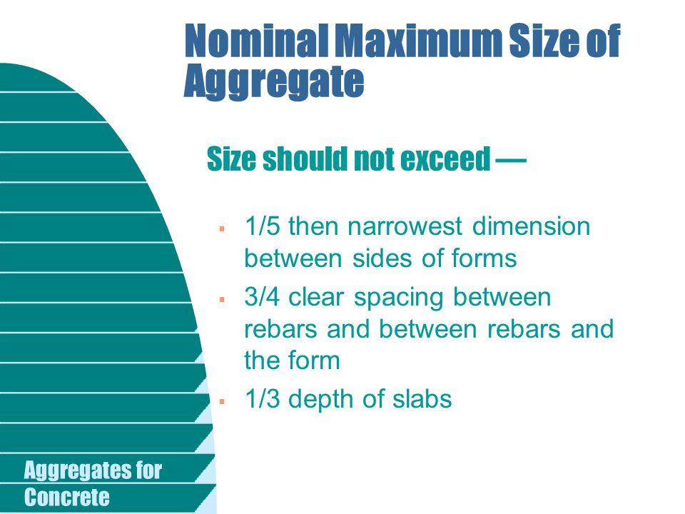 Nominal Maximum Size of Aggregate