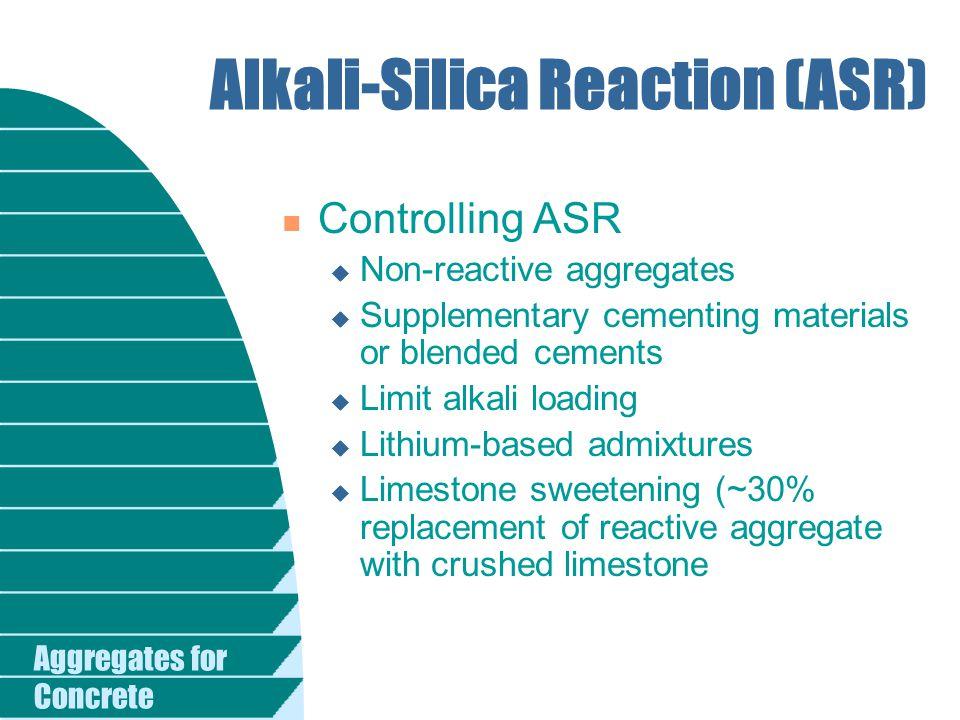 Alkali-Silica Reaction (ASR)
