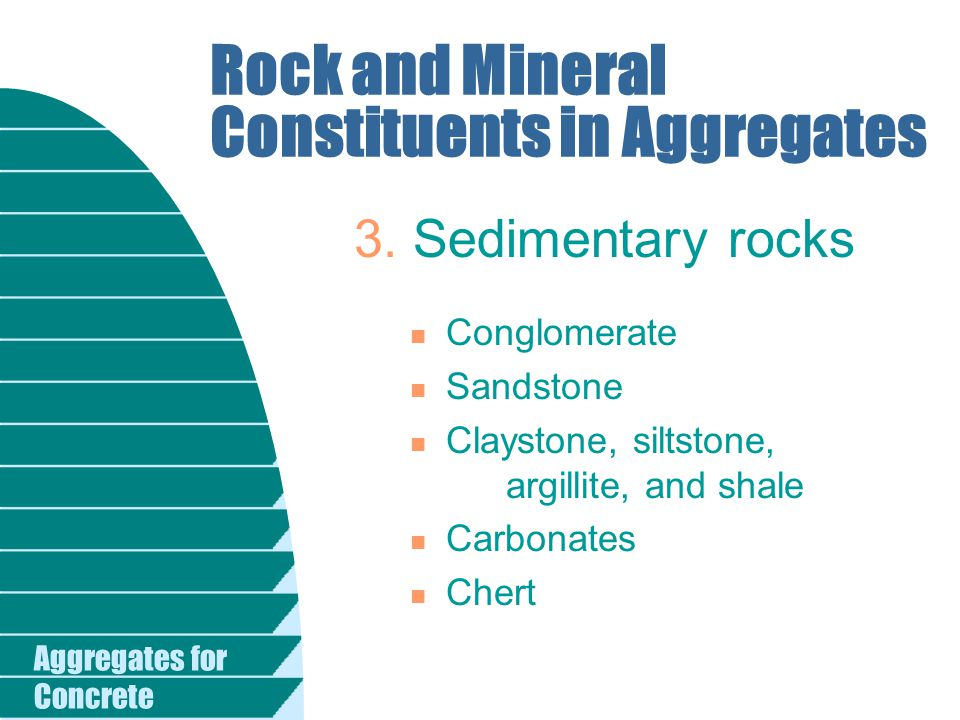 Rock and Mineral Constituents in Aggregates