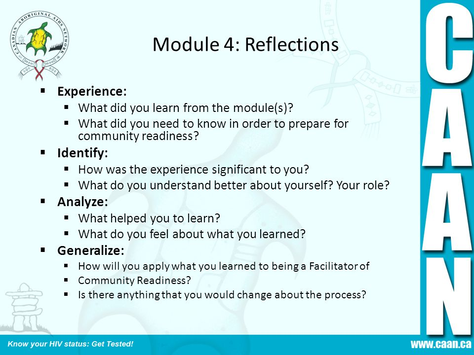 Module 4: Reflections Experience: Identify: Analyze: Generalize: