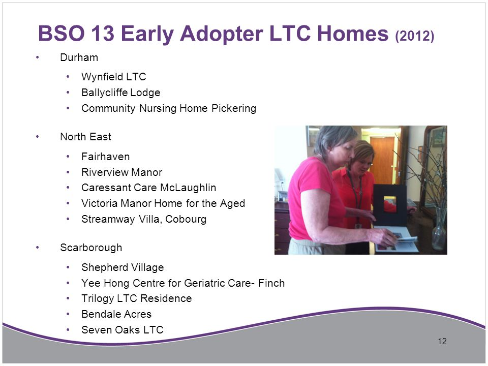 BSO 13 Early Adopter LTC Homes (2012)