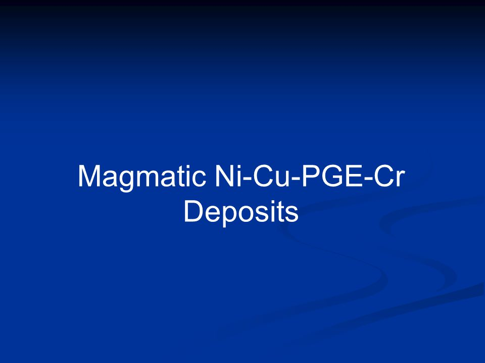 Magmatic Ni-Cu-PGE-Cr Deposits