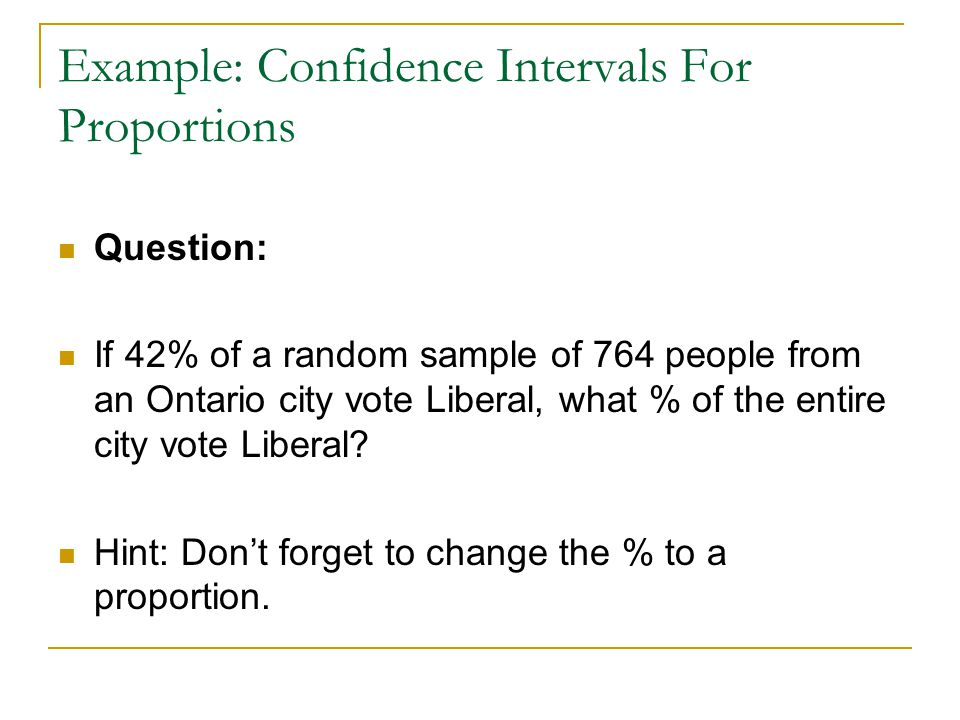 Example: Confidence Intervals For Proportions