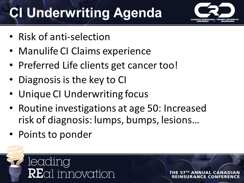 CI Underwriting Agenda