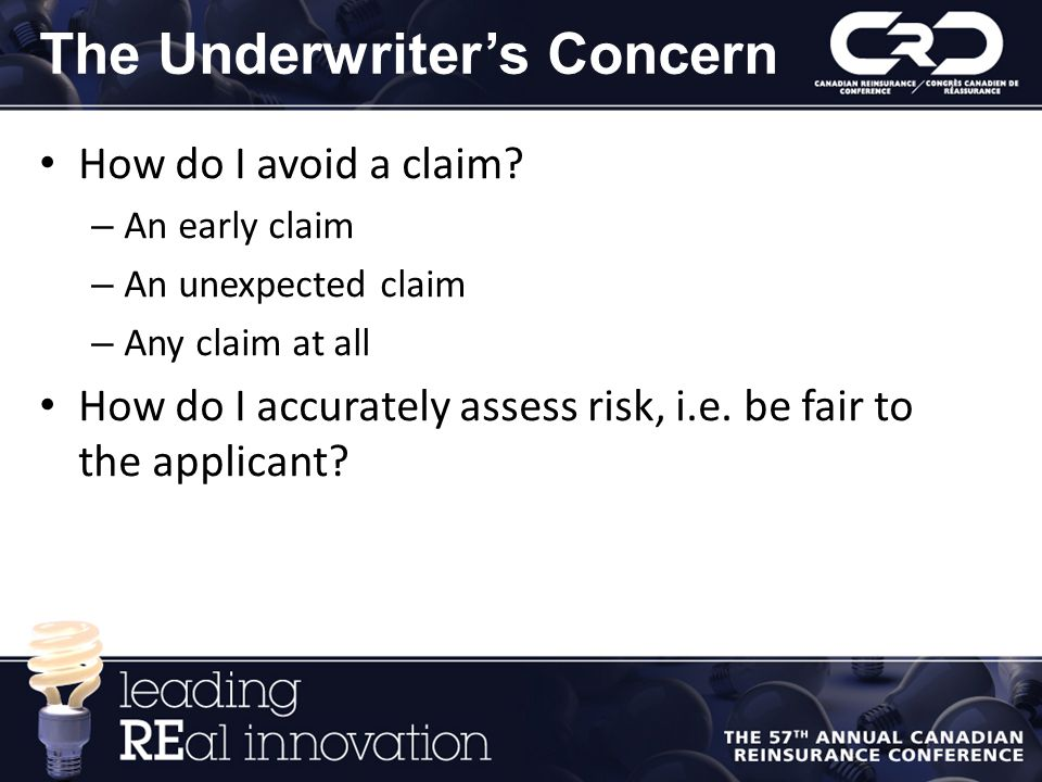 The Underwriter's Concern