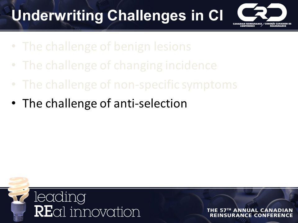 Underwriting Challenges in CI