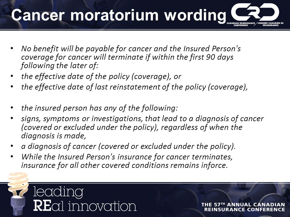 Cancer moratorium wording