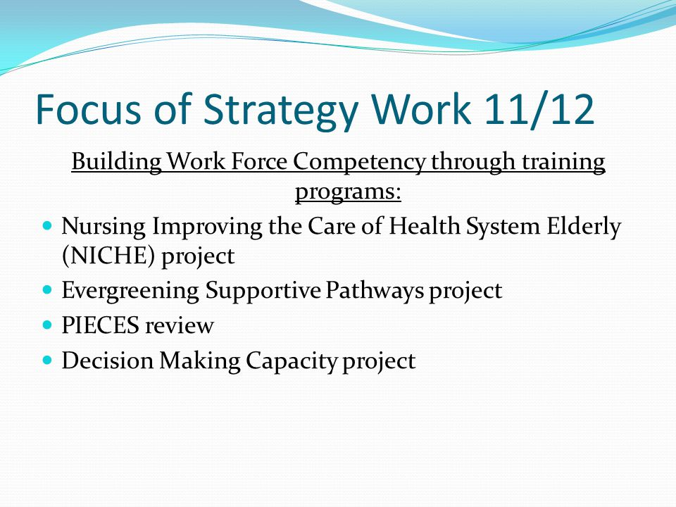 Focus of Strategy Work 11/12