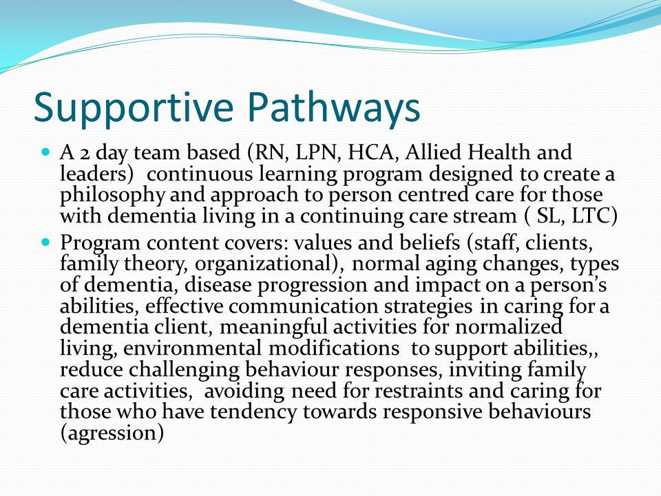 Supportive Pathways