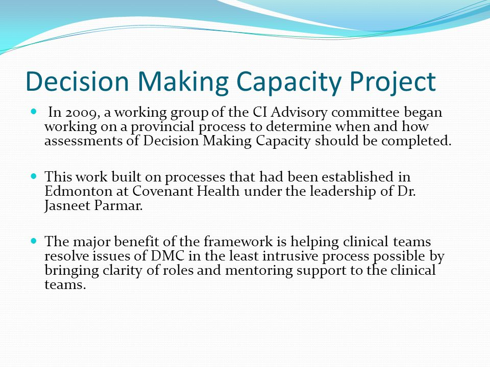 Decision Making Capacity Project