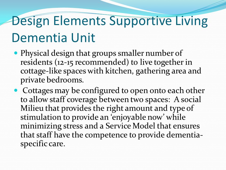 Design Elements Supportive Living Dementia Unit