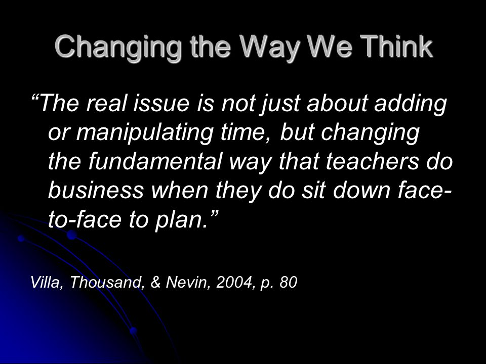 Changing the Way We Think
