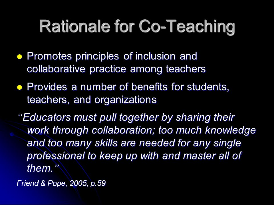 Collaborative Teaching Benefits ~ Co teaching a promising practice intended to improve