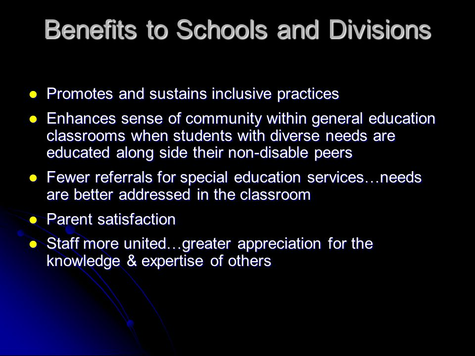 Benefits to Schools and Divisions