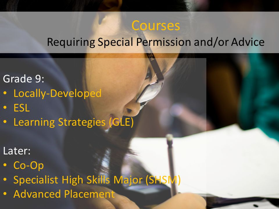 Courses Requiring Special Permission and/or Advice