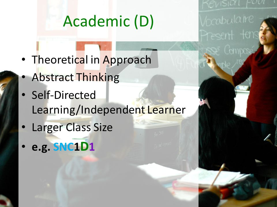 Academic (D) Theoretical in Approach Abstract Thinking