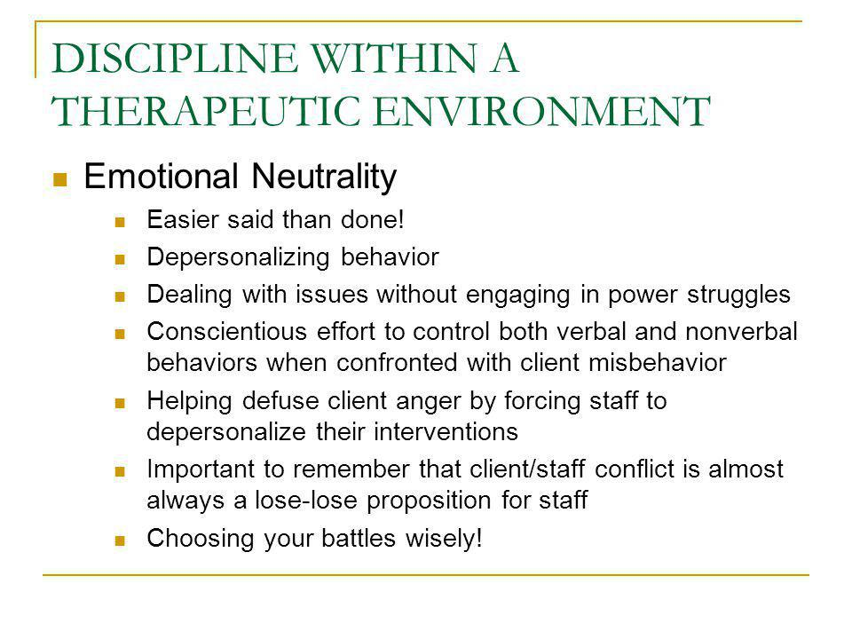 DISCIPLINE WITHIN A THERAPEUTIC ENVIRONMENT