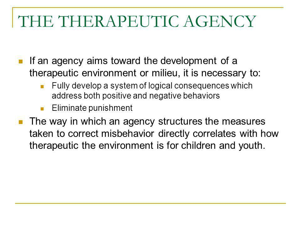 THE THERAPEUTIC AGENCY