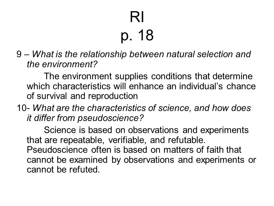 RI p. 18 9 – What is the relationship between natural selection and the environment
