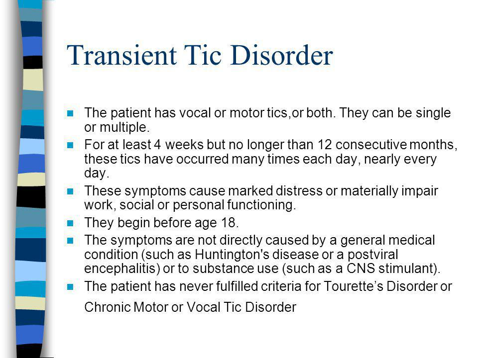 Transient Tic Disorder