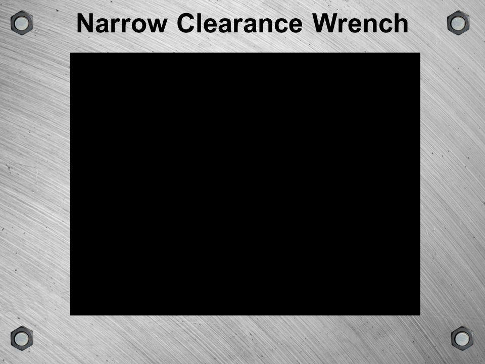 Narrow Clearance Wrench