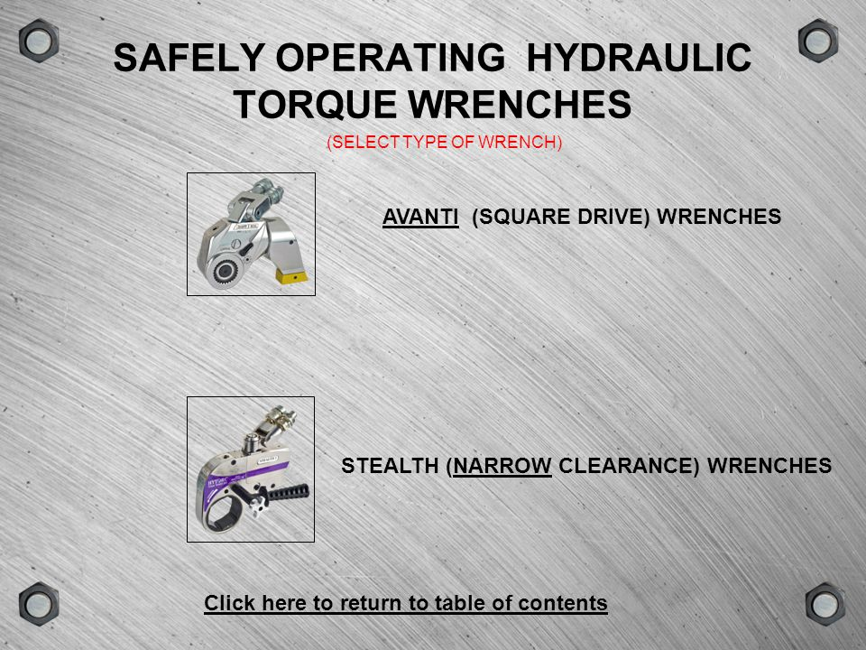SAFELY OPERATING HYDRAULIC TORQUE WRENCHES
