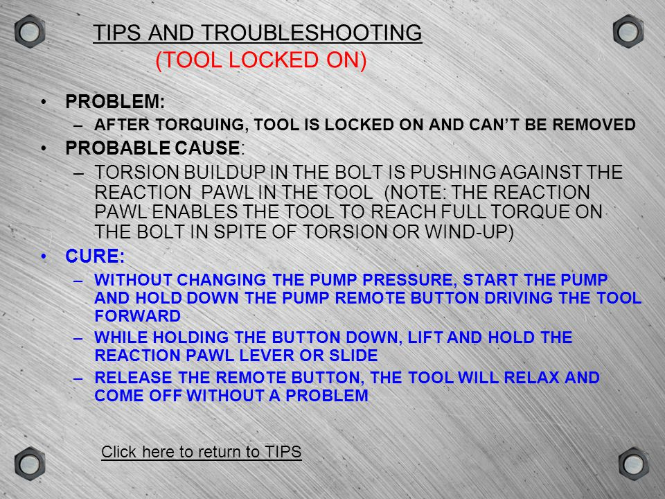 TIPS AND TROUBLESHOOTING (TOOL LOCKED ON)