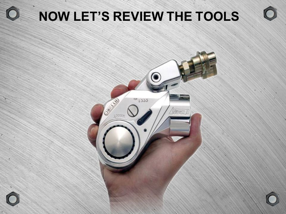 NOW LET'S REVIEW THE TOOLS