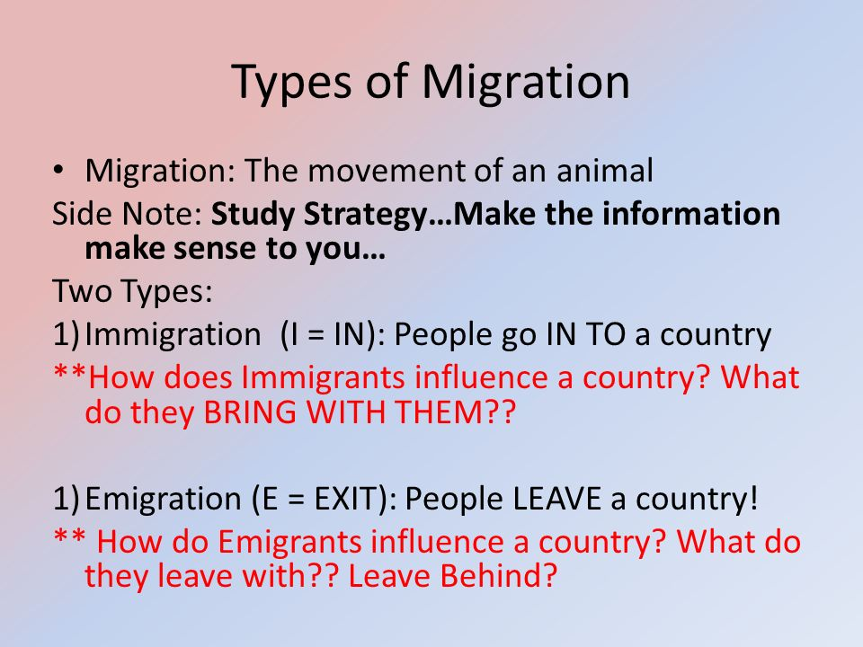 Types of Migration Migration: The movement of an animal