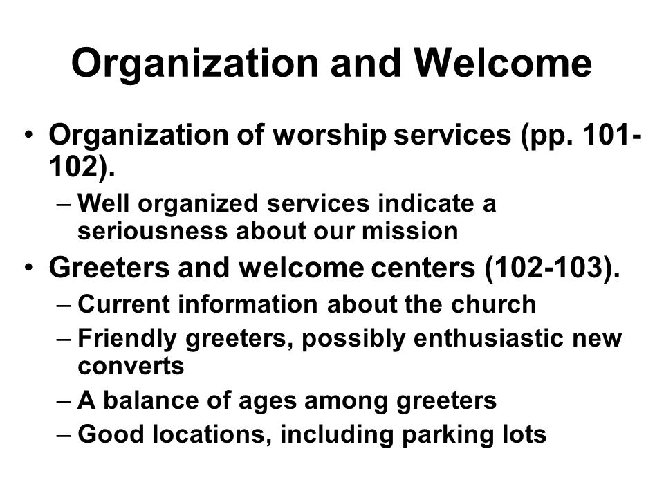 Organization and Welcome