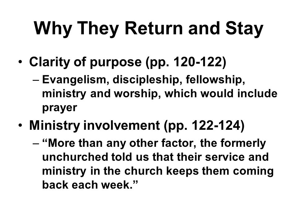 Why They Return and Stay