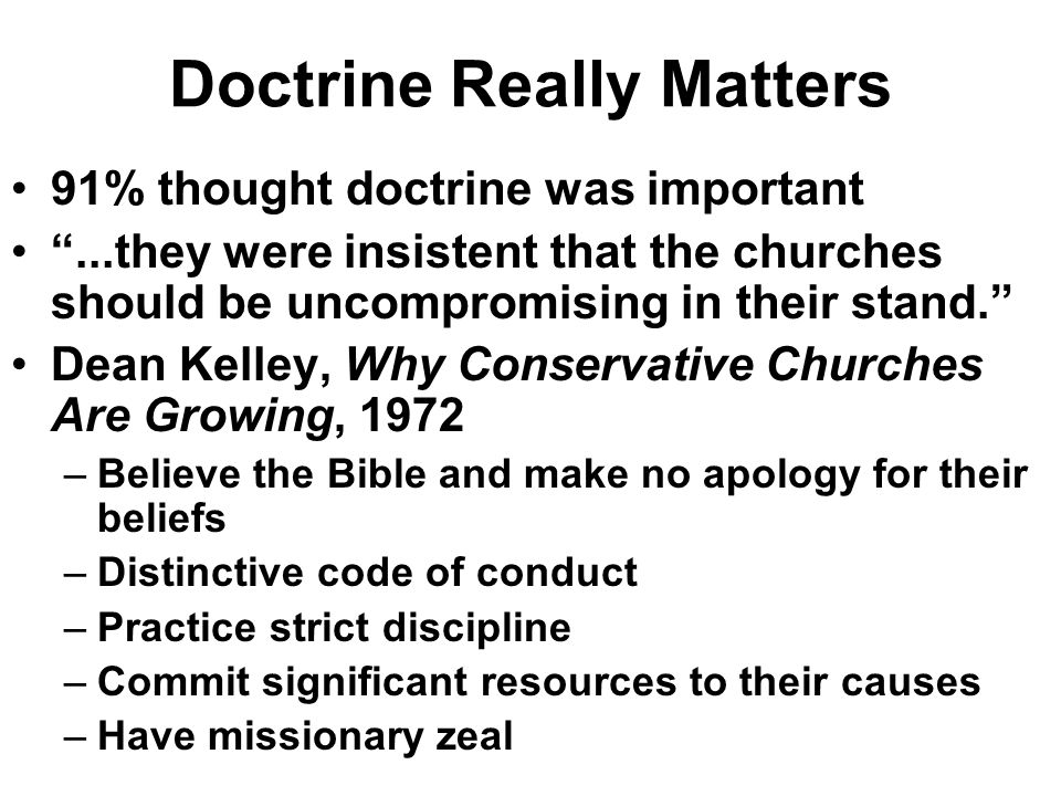 Doctrine Really Matters