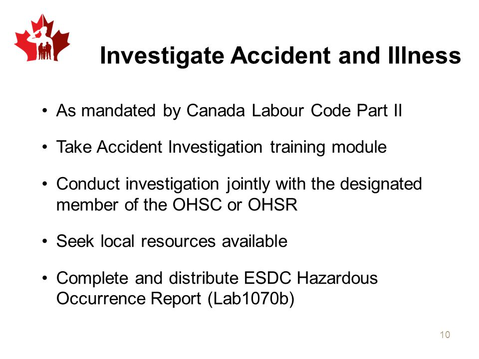 Investigate Accident and Illness