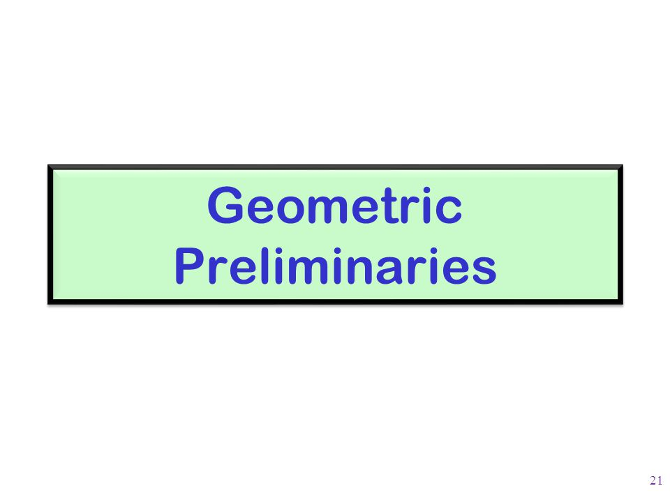 Geometric Preliminaries