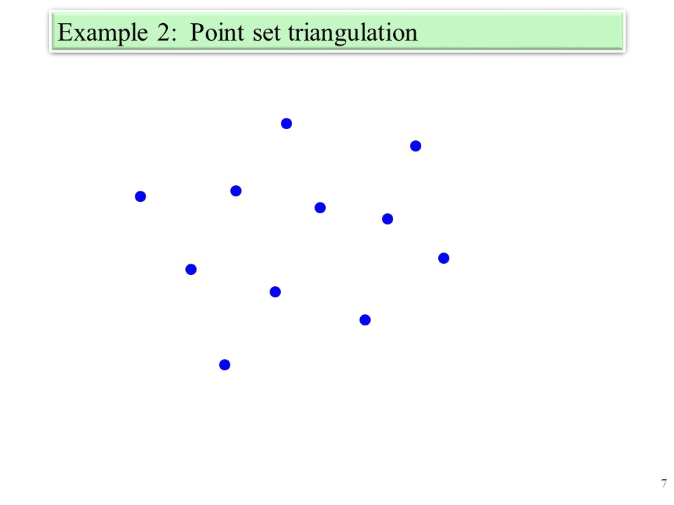 Example 2: Point set triangulation