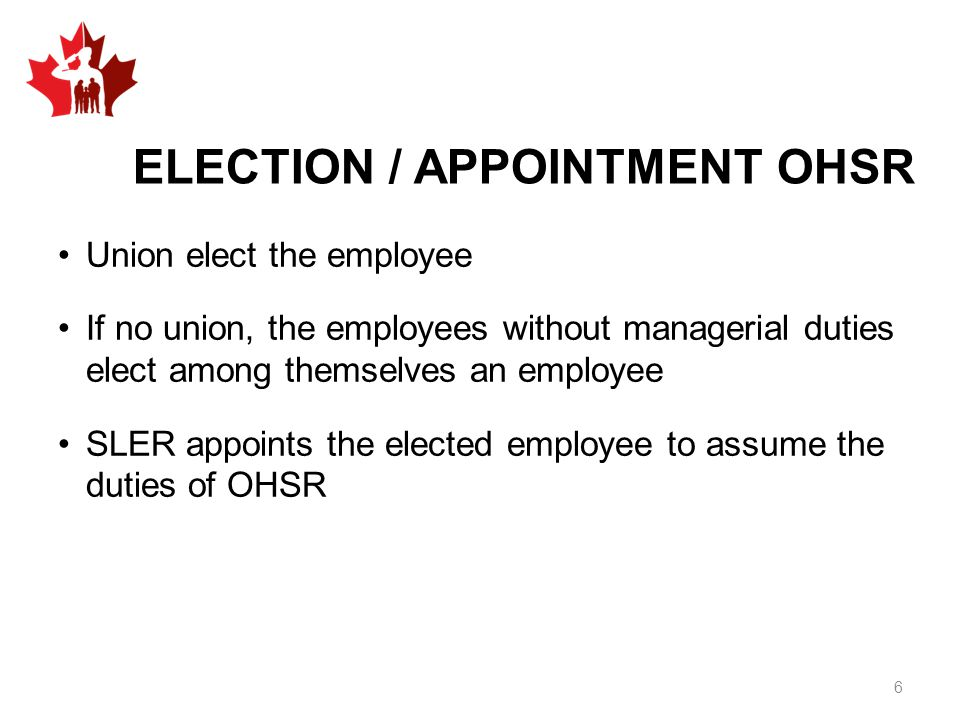 ELECTION / APPOINTMENT OHSR