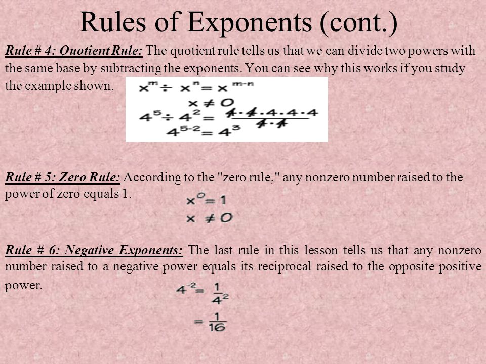 Rules of Exponents (cont.)