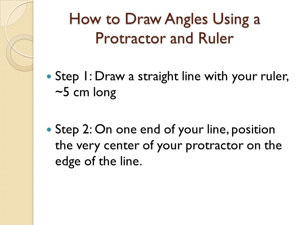 How to Draw Angles Using a Protractor and Ruler