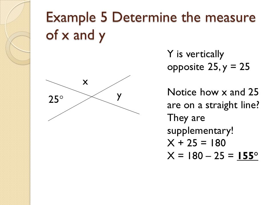 Example 5 Determine the measure of x and y