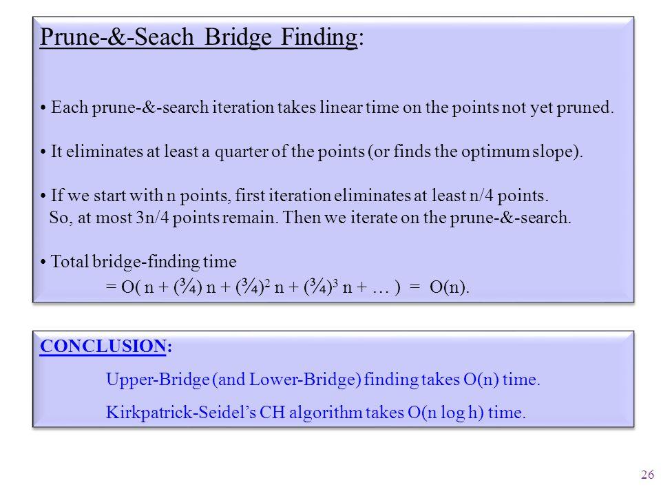Prune-&-Seach Bridge Finding:
