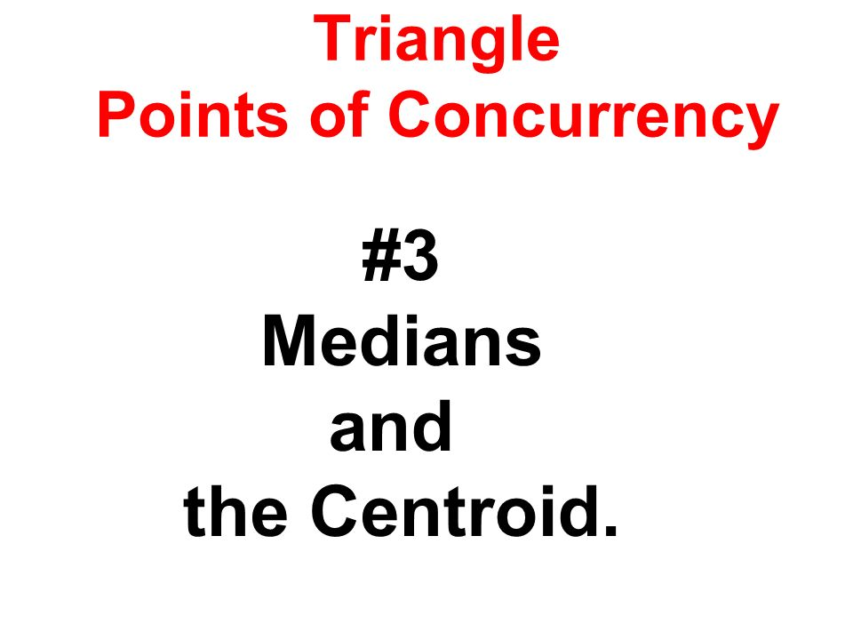 Triangle Points of Concurrency