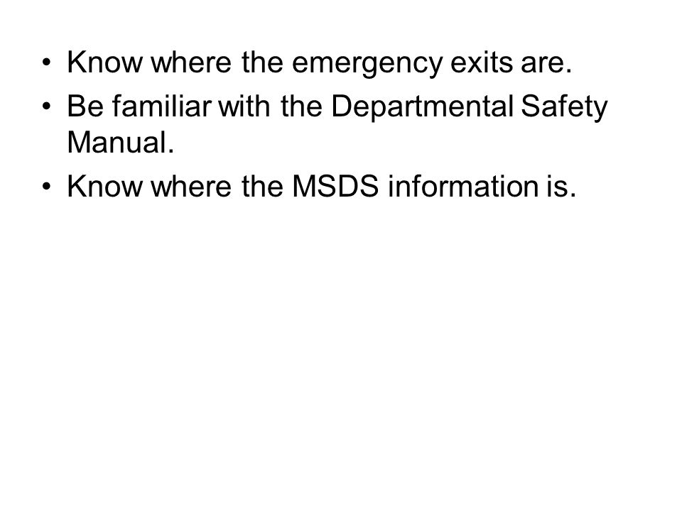 Know where the emergency exits are.