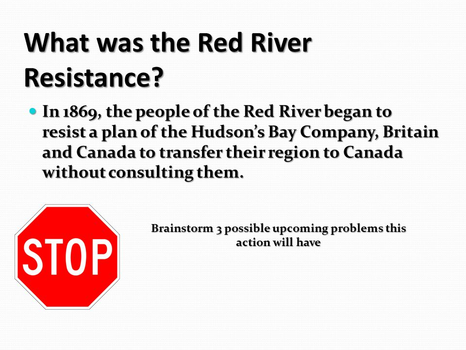 What was the Red River Resistance