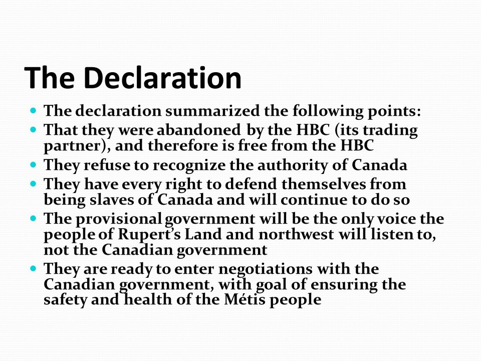 The Declaration The declaration summarized the following points: