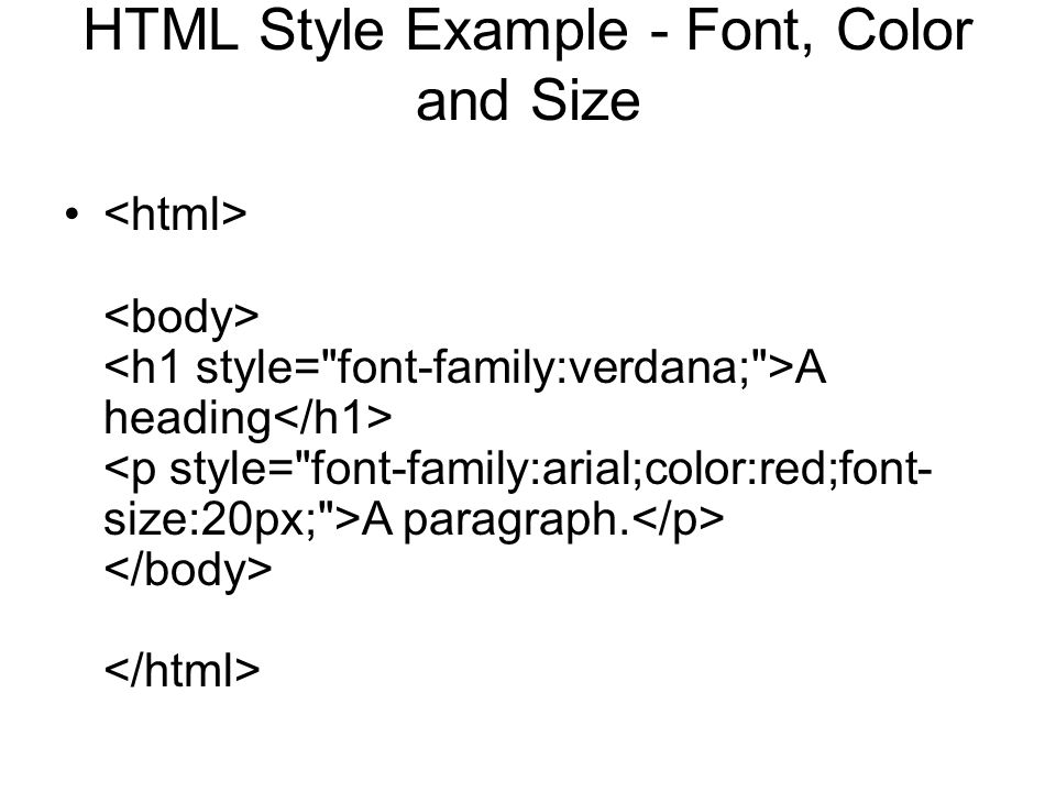 HTML Style Example - Font, Color and Size