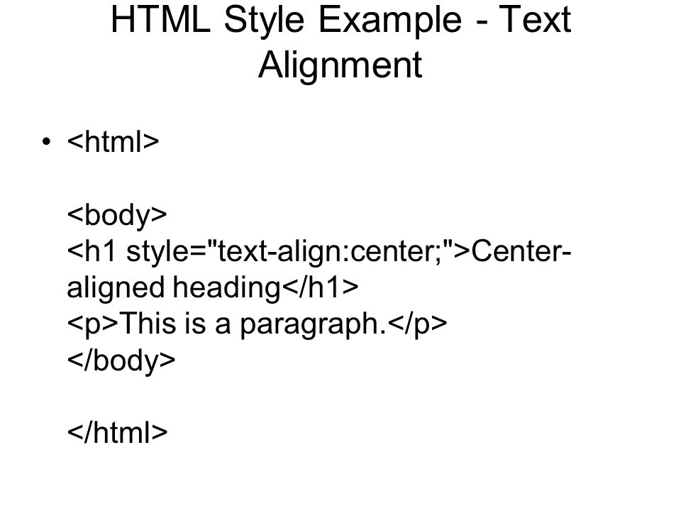HTML Style Example - Text Alignment