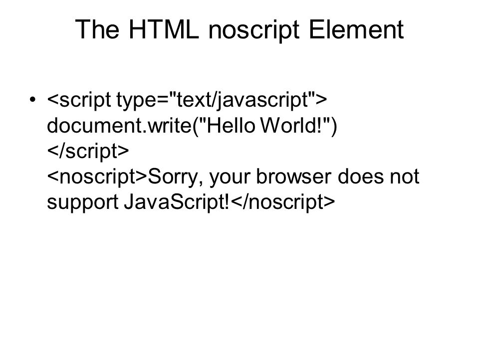 The HTML noscript Element